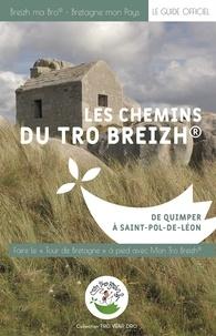 Mon Tro Breizh - Les chemins du Tro Breizh - De Quimper à Saint-Pol-de-Léon.
