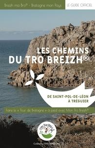 Mon Tro Breizh - Les chemins du Tro Breizh - De Saint-Pol-de-Léon à Tréguier.