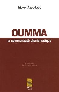 Mona Abul-Fadl - Oumma - La communauté charismatique.
