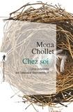 Mona Chollet - Chez soi - Une odyssée de l'espace domestique.