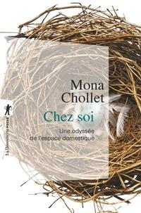 Bookworm gratuit aucun téléchargement Chez soi  - Une odyssée de l'espace domestique (French Edition) par Mona Chollet 9782707193735 DJVU