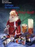 Mona Funck et Ulla Schickedanz - Collage de serviettes pour Noël.