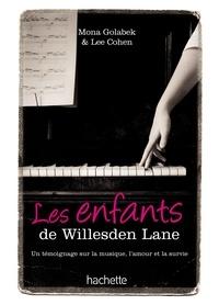 Mona Golabek et Lee Cohen - Les enfants de Willesden Lane - Au-delà de l'histoire du Kinderstransport, un témoignage sur la musique, l'amour et la survie.