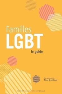 Mona Greenbaum - Familles LGBT, le guide.