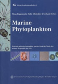Mona Hoppenrath et Malte Elbrächter - Marine Phytoplankton - Selected microphytoplankton species from the North Sea around Helgoland and Sylt.