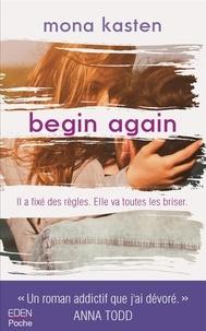 Mona Kasten - Begin again.