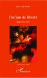 Mona Latif-Ghattas - Parfum de liberté - Egypte 2011-2013.
