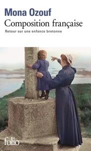 Mona Ozouf - Composition française - Retour sur une enfance bretonne.