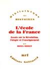 Mona Ozouf - L'école de la France(essais sur la révolution. L'utopie et...).