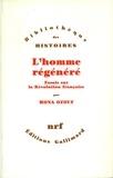 Mona Ozouf - L'homme régénéré - Essais sur la Révolution française.