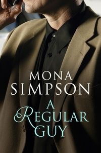 Mona Simpson - A Regular Guy.