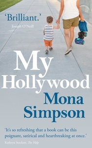 Mona Simpson - My Hollywood.