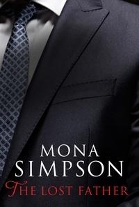 Mona Simpson - The Lost Father.
