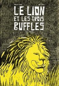 Moncef Dhouib - Le lion et les trois buffles.
