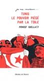 Moncef Guellaty - Tunis 2011 le pouvoir piégé par la Toile.