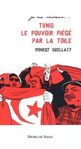 Histoiresdenlire.be Tunis 2011 le pouvoir piégé par la Toile Image
