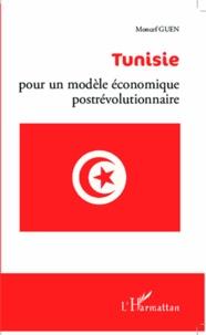 Tunisie : pour un modèle économique postrévolutionnaire.pdf