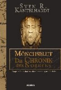 Mönchsblut - Die Chronik des Nordens. Kampf im Heidenland zwischen Hammaburg und Haithabu.
