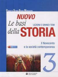 Mondadori - Nuovo Le basi della storia - Volume 3, Il Novecento e la società contemporanea.