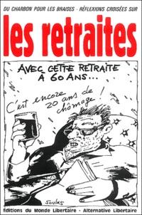 Monde Libertaire - Les retraites.