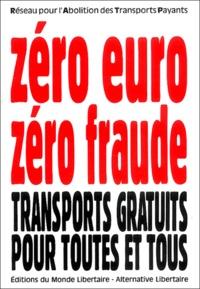 Zéro euro = zéro fraude - Des transports gratuits pour tous!.pdf