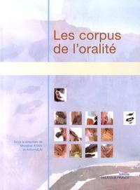 Mondher Ayari et Antonio Lai - Les corpus de l'oralité.