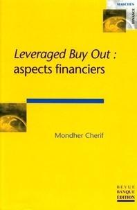 Mondher Cherif - Leveraged Buy Out - Aspects financiers.