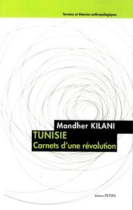 Mondher Kilani - Tunisie - Carnets d'une révolution.