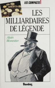 Monestier - Les milliardaires de légende.