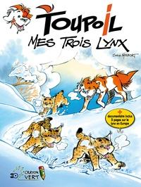 Monfort Serge - Toupoil T03 Mes Trois Lynx (NED 2022).