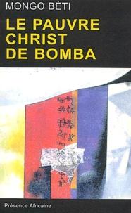 Mongo Beti - Le pauvre Christ de Bomba.
