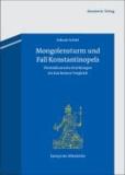 Mongolensturm und Fall Konstantinopels - Dominikanische Erzählungen im diachronen Vergleich.
