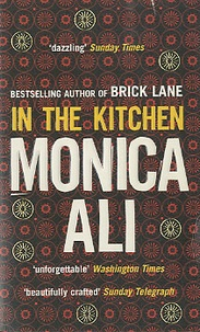 Monica Ali - In the Kitchen.