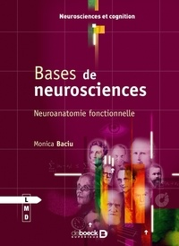 Monica Baciu - Bases de neurosciences - Neuroanatomie fonctionnelle.