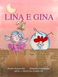 Monica Bernacchia et Manuela Alessandrini - Lina e Gina.