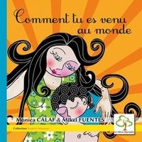 Mònica Calaf - Comment tu es venu au monde.