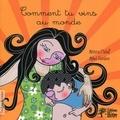 Mònica Calaf et Mikel Fuentes - Comment tu vins au monde.