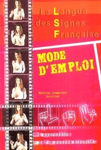 Monica Campanys - La langue des signes française - Mode d'emploi, l'expression par la pensée visuelle.