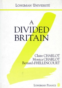 Monica Charlot et Claire Charlot - A divided Britain.