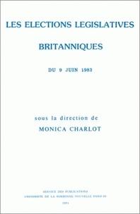 Monica Charlot - Les élections législatives britanniques du 9 juin 1983.