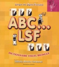 Monica Companys - ABC... LSF - Dictionnaire visuel bilingue.