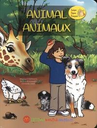 Monica Companys et Bettina Boisnard - Animal animaux.