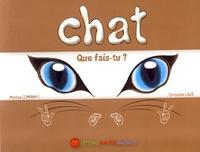 Monica Companys et Christelle Laizé - Chat, que fais-tu ? - Une histoire en langue des signes française.