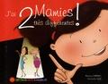 Monica Companys et Christelle Laizé - J'ai 2 mamies très différentes ! - Une histoire en Langue des Signes Française.