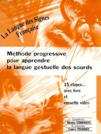 LA LANGUE DES SIGNES FRANCAISE LIVRE ET VIDEO. - Méthode progressive pour apprendre la langue gestuelle des sourds.pdf