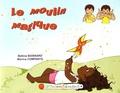 Monica Companys et Bettina Boisnard - Le moulin magique - Une histoire en langue des signes française.