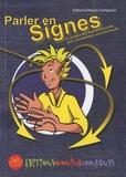 Monica Companys - Parler en signes - La Langue des Signes Française pour communiquer avec les sourds.