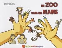 Monica Companys et Bettina Boisnard - Un zoo dans les mains.