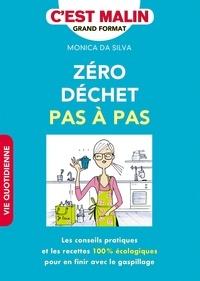 Monica Da Silva - Zéro déchet pas à pas.
