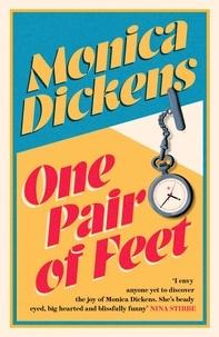 Monica Dickens et Marina Lewycka - One Pair of Feet - The Entertaining Memoirs of a Young Nurse During World War II: A Virago Modern Classic.